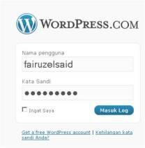 """10. Sampai di sini anda telah berhasil memiliki blog, selanjutnya bisa dimodifikasi lewat dasbor, termasuk mengisi blog anda nantinya.  Untuk selanjutnya jika anda hendak masuk ke blog anda ada beberapa pilihan yang bisa ditempuh:      * Ketikkan alamat blog anda di address browser: Misalnya """"panduan.wordpress.com"""" (tanpa tanda petik), jika telah terbuka, silahkan klik login dibagian kolom sisi blog anda. Isikan nama dan password, klik login.     * Pada address browser anda ketikkan saja wordpress.com/wp-admin, setelah terbuka sebuah halaman, disitu isikan nama dan password dan klik login.     * Ketikkan pada address browser """"wordpress.com"""" begitu halaman terbuka, isikan nama dan password dibagian kotak yang tersedia, klik login."""